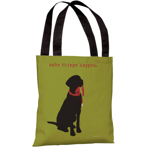 """Make Things Happen"" 18""x18"" Tote Bag by Dog is Good"