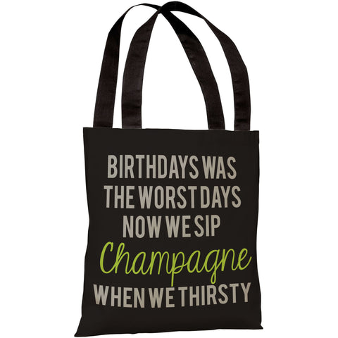 """Birthdays Was The Worst Days"" 18""x18"" Tote Bag by OneBellaCasa"