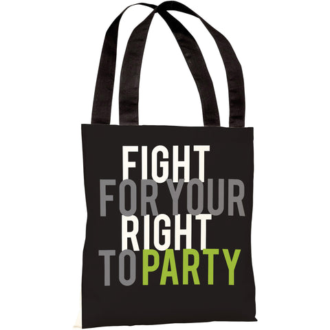 """Fight For Your Right To Party"" 18""x18"" Tote Bag by OneBellaCasa"
