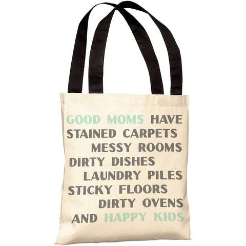 """Good Moms - Happy Kids"" 18""x18"" Tote Bag by OneBellaCasa"