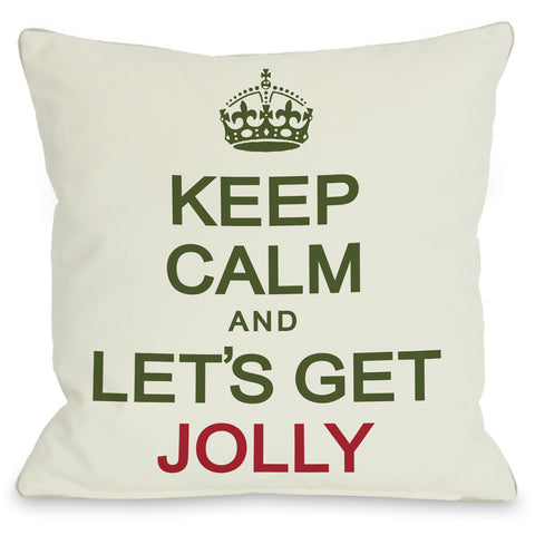 """Keep Calm And Let's Get Jolly"" Indoor Throw Pillow by OneBellaCasa, 16""x16"""