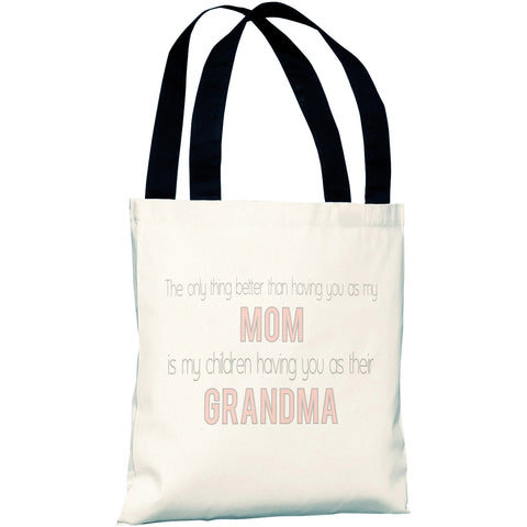 """Mom & Grandma"" 18""x18"" Tote Bag by OneBellaCasa"
