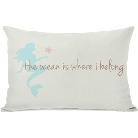 """Ocean Is Where I Belong Mermaid"" Outdoor Throw Pillow by OneBellaCasa, 14""x20"""
