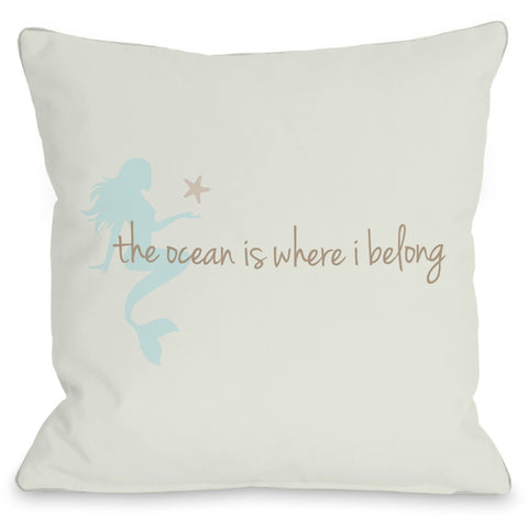 """Ocean Is Where I Belong Mermaid"" Outdoor Throw Pillow by OneBellaCasa, 16""x16"""