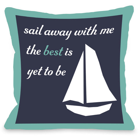 """Sail Away With Me"" Outdoor Throw Pillow by OneBellaCasa, 16""x16"""