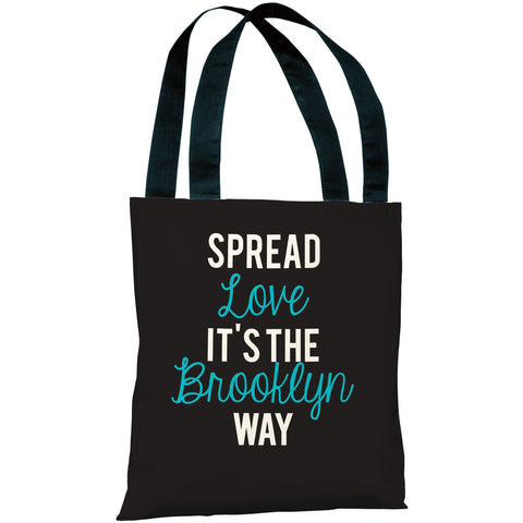 """Spread Love - It's The Brooklyn Way"" 18""x18"" Tote Bag by OneBellaCasa"