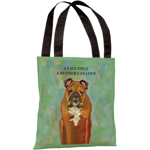 """A Face Only A Mother Can Love"" 18""x18"" Tote Bag by Ursula Dodge"