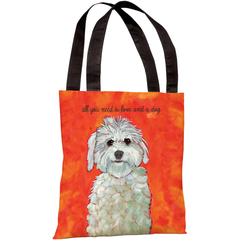 """All You Need Is Love And A Dog"" 18""x18"" Tote Bag by Ursula Dodge"