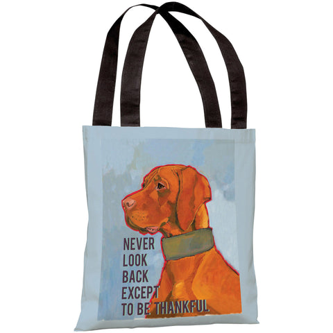 """Never Look Back Except To Be Thankful"" 18""x18"" Tote Bag by Ursula Dodge"