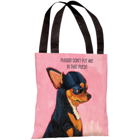 """Please Don't Put Me In That Purse"" 18""x18"" Tote Bag by Ursula Dodge"