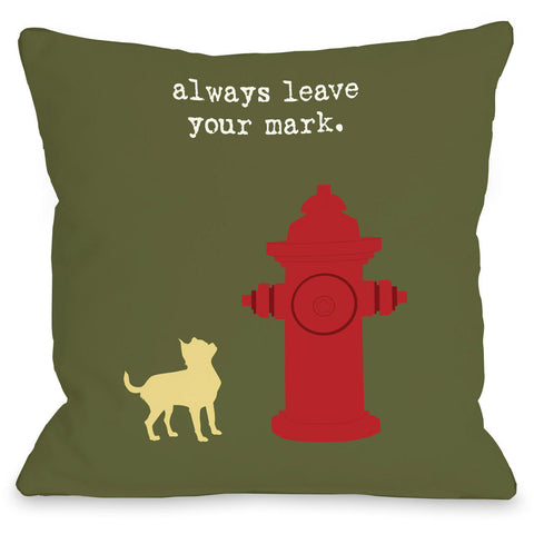 """Always Leave Your Mark"" Indoor Throw Pillow by Dog is Good, 16""x16"""