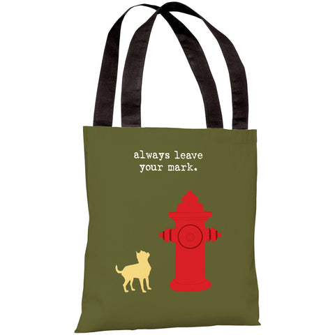 """Always Leave Your Mark"" 18""x18"" Tote Bag by Dog is Good"