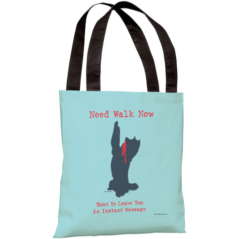 """Need Walk Now"" 18""x18"" Tote Bag by Dog is Good"