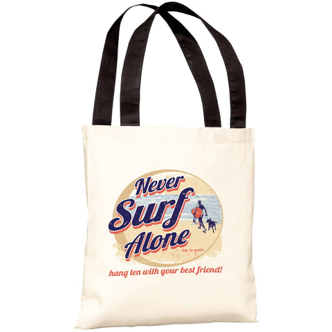 """Never Surf Alone"" 18""x18"" Tote Bag by Dog is Good"