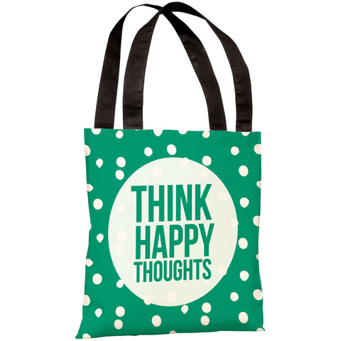 """Think Happy Thoughts"" 18""x18"" Tote Bag by OneBellaCasa"