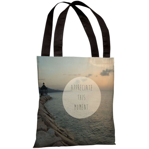 """Appreciate This Moment"" 18""x18"" Tote Bag by OneBellaCasa"