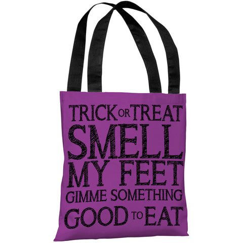 """Trick Or Treat Smell My Feet"" 18""x18"" Tote Bag by OneBellaCasa"