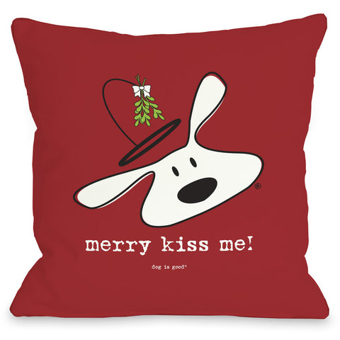 """Merry Kiss Me Dog"" Indoor Throw Pillow by Dog is Good, 16""x16"""