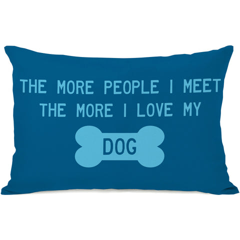 """More I Love My Dog"" Indoor Throw Pillow by OneBellaCasa, 14""x20"""