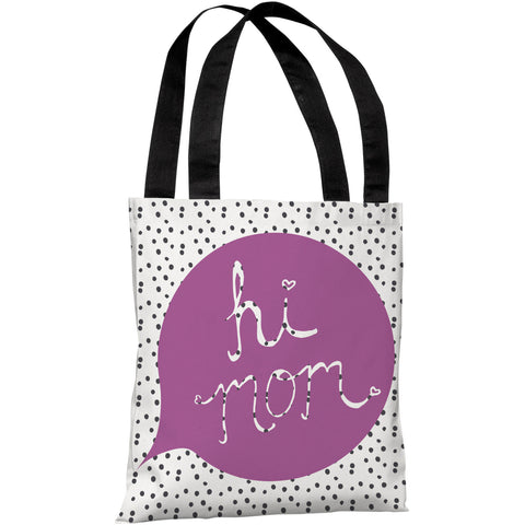 """Hi Mom"" 18""x18"" Tote Bag by OneBellaCasa"