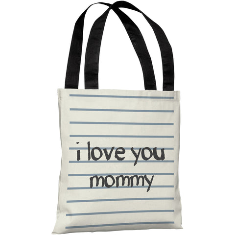 """I Love You Mommy"" 18""x18"" Tote Bag by OneBellaCasa"