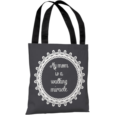 """My Mom Is A Walking Miracle"" 18""x18"" Tote Bag by OneBellaCasa"