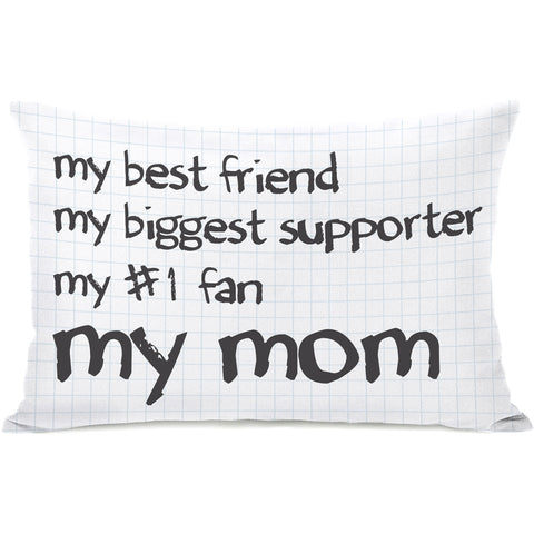 """My Mom"" Indoor Throw Pillow by OneBellaCasa, 14""x20"""