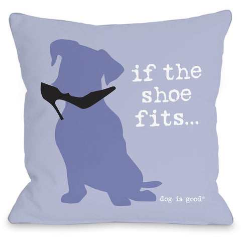 """If The Shoe Fits"" Indoor Throw Pillow by Dog is Good, 16""x16"""