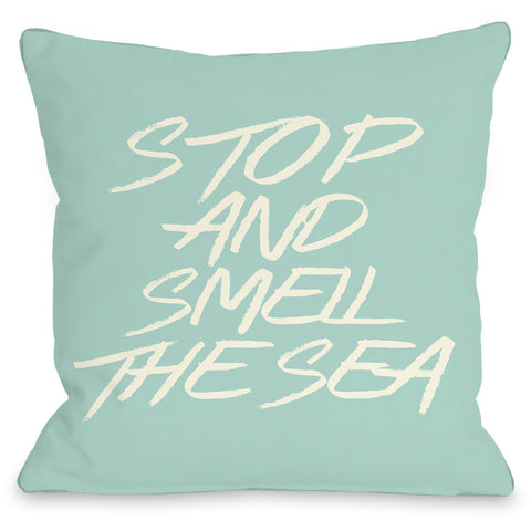 """Stop And Smell The Sea"" Outdoor Throw Pillow by OneBellaCasa, 16""x16"""