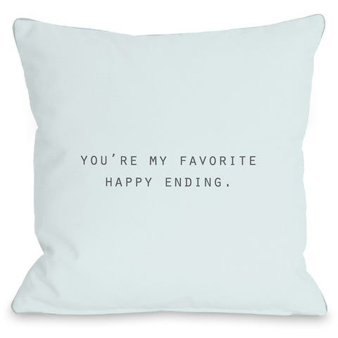 """You're My Favorite Happy Ending"" Outdoor Throw Pillow by OneBellaCasa, 16""x16"""