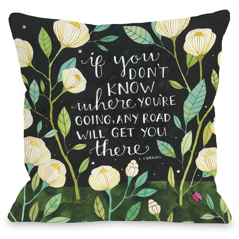 """Any Road"" Quote Indoor Throw Pillow by Ana Victoria Calderon, 16""x16"""