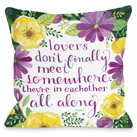 """Lovers Meet"" Rumi Quote Indoor Throw Pillow by Ana Victoria Calderon, 16""x16"""