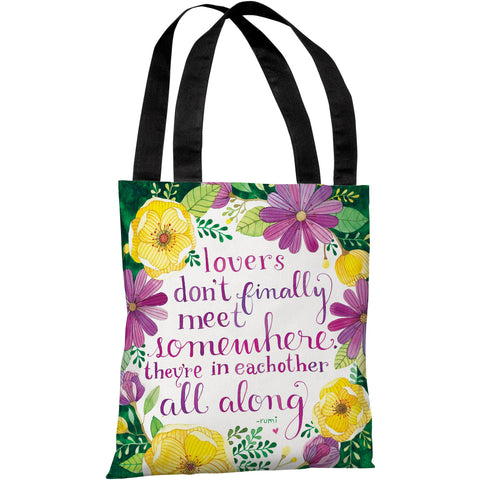"""Lovers Meet"" Rumi Quote 18""x18"" Tote Bag by Ana Victoria Calderon"