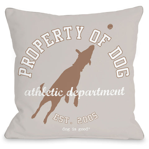 """Property Of Dog"" Indoor Throw Pillow by Dog is Good, 16""x16"""