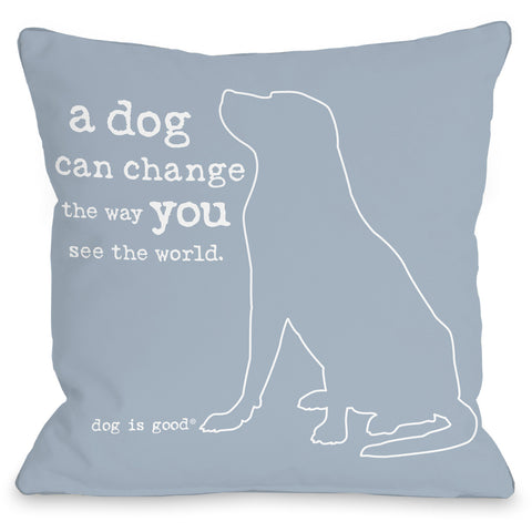 """A Dog Can Change The World"" Indoor Throw Pillow by Dog is Good, 16""x16"""
