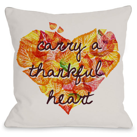 """Carry A Thankful Heart"" Indoor Throw Pillow by OneBellaCasa, 16""x16"""
