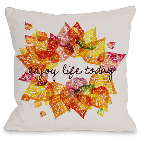 """Enjoy Life Today"" Indoor Throw Pillow by OneBellaCasa, 16""x16"""