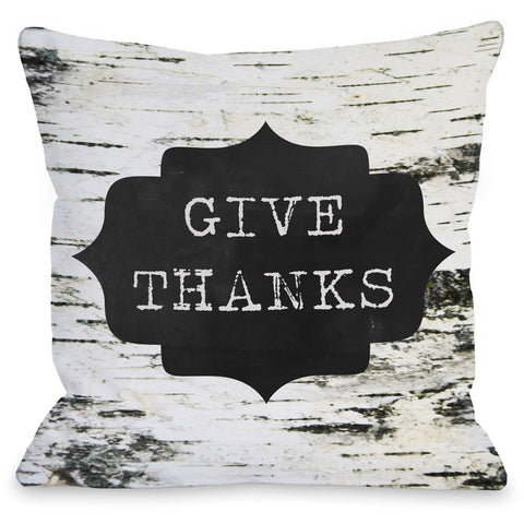 """Give Thanks"" Indoor Throw Pillow by OneBellaCasa, 16""x16"""