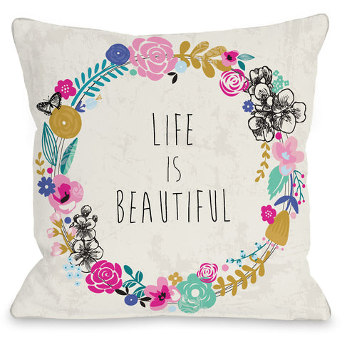 """Life Is Beautiful"" Indoor Throw Pillow by Angela Nickeas, 16""x16"""