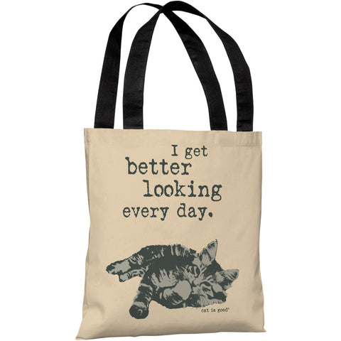 """I Get Better Looking Every Day"" 18""x18"" Tote Bag by Dog is Good"