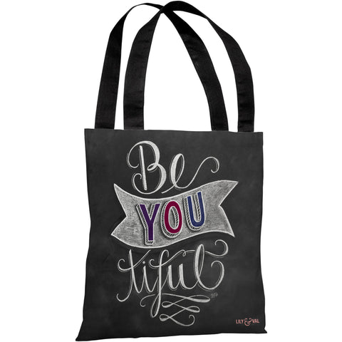 """Be YOU tiful"" 18""x18"" Tote Bag by Lily & Val"