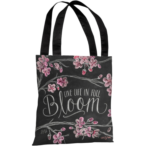 """Live Life In Full Bloom"" 18""x18"" Tote Bag by Lily & Val"