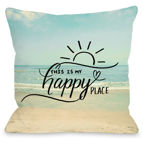 """This Is My Happy Place"" Outdoor Throw Pillow by OneBellaCasa, 16""x16"""