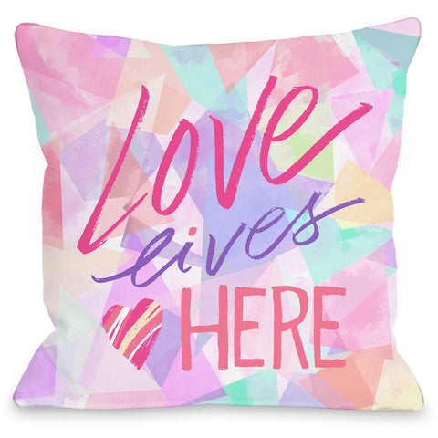 """Love Lives Here"" Indoor Throw Pillow by Jeanetta Gonzales, 16""x16"""