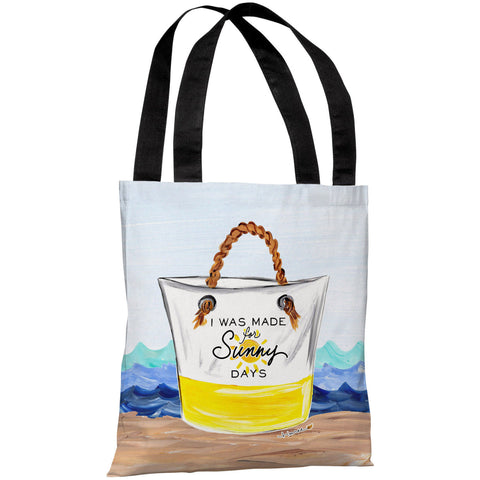 """I Was Made For Sunny Days"" 18""x18"" Tote Bag by Timree Gold"