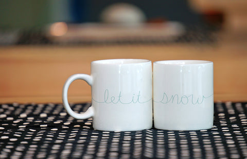 """Let It Snow"" Set of Mugs by OneBellaCasa"