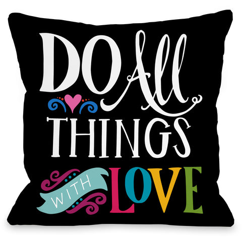 """Do All Things With Love"" Indoor Throw Pillow by Pen & Paint, 16""x16"""