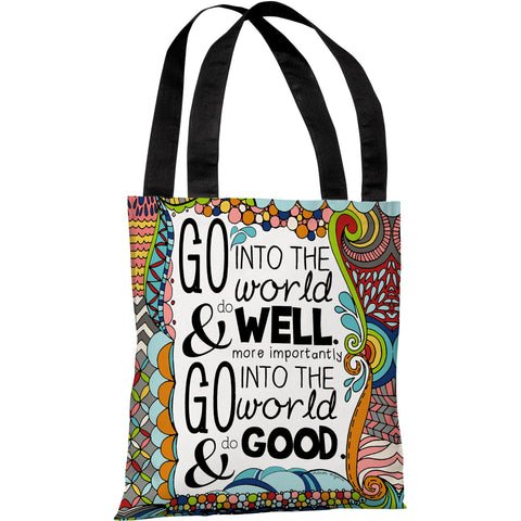 """Do Well - Do Good"" 18""x18"" Tote Bag by Pen & Paint"