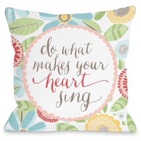 """Do What Makes Your Heart Sing"" Indoor Throw Pillow by Pen & Paint, 16""x16"""