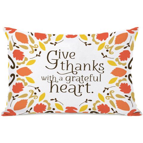 """Give Thanks With A Grateful Heart"" Indoor Throw Pillow by Pen & Paint, 14""x20"""
